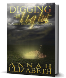 Digging for the Light - Annah Elizaabeth
