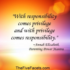 My Parenting Power Mantra on Responsibility and Privilege