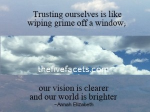 Trusting Ourselves is Like Quote Annah Elizabeth The Five Facets