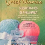 Loss of a Pregnancy Grief Diaries